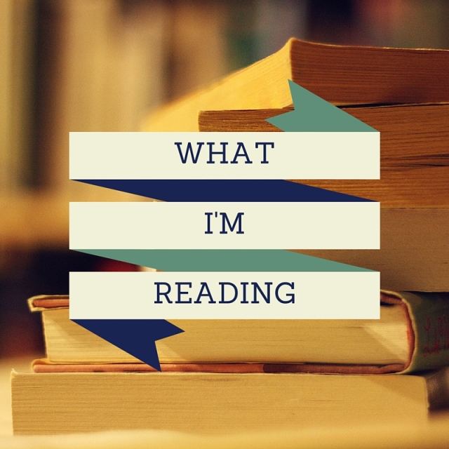 What I'm Reading Monthly Book Roundup