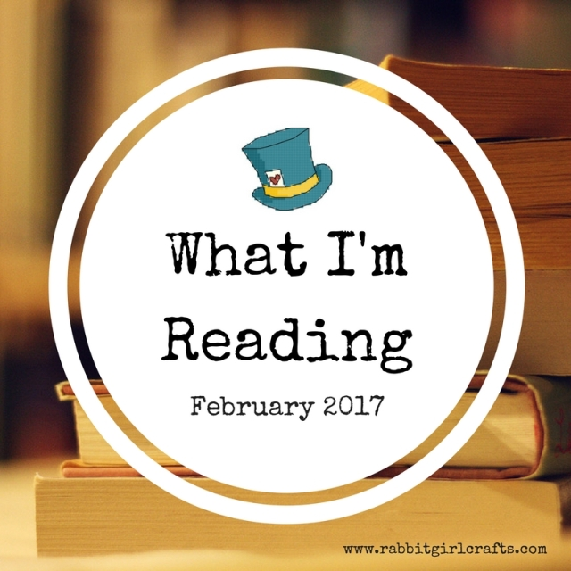 what I'm reading February 2017