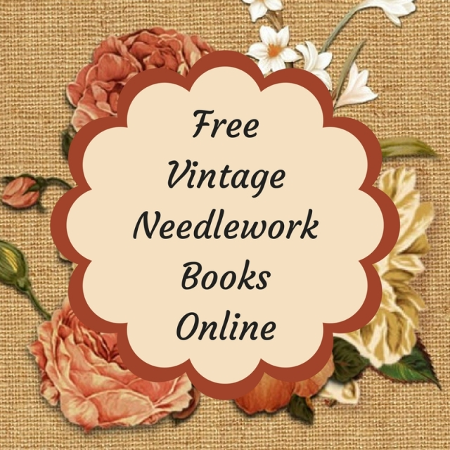 Find free vintage embroidery, cross-stitch and needlework books online