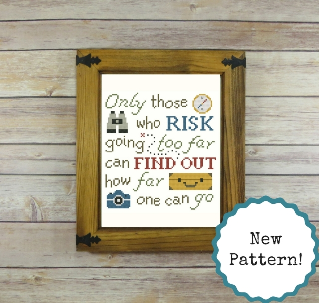 only those who risk going too far -- t.s. eliot cross-stitch pattern