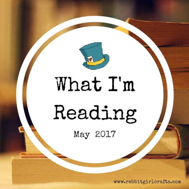 What I'm Reading--May 2017
