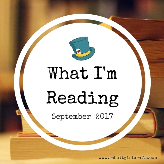 What I'm Reading--Sept 2017